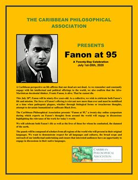 """Fanon at 95"" by Caribbean Philosophical Association"