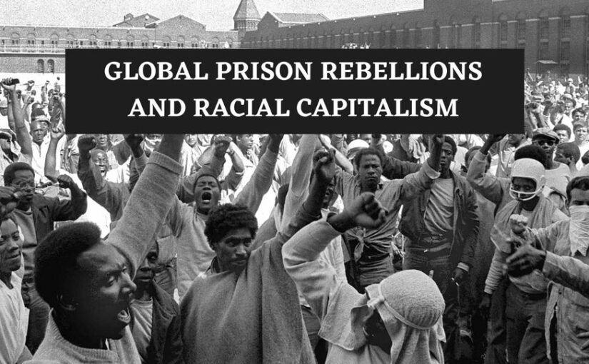 GPAC Panel: Global Prison Rebellions & Racial Capitalism, Sept 12, 1PM EDT